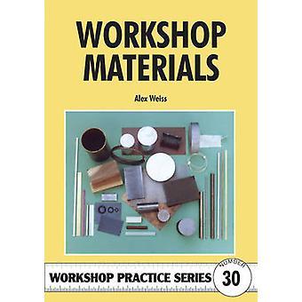 Workshop Materials by Alex Weiss - 9781854861924 Book