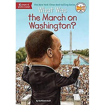 Quelle a été la marche sur Washington?