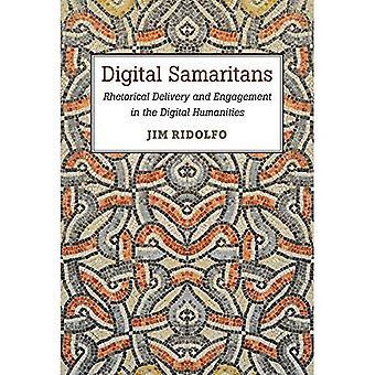 Digital Samaritans: Rhetorical Delivery and Engagement in the Digital Humanities (Digital Rhetoric Collaborative)