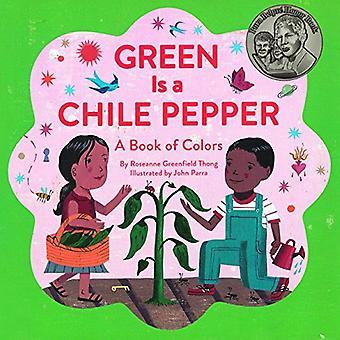 Grönt är en Chile peppar: en bok av färger