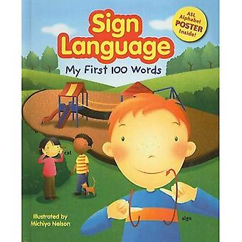 Sign Language: My First 100 Words [With ASL Alphabet]