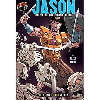 Jason: Suche nach dem Goldenen Vlies, einem griechischen Mythos (grafische Mythen & Legenden (Papierqualität))
