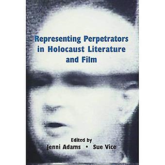 Som representerar förövarna i förintelsen litteratur och Film