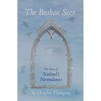Brahan seeren: Historien om Skottlands Nostradamus