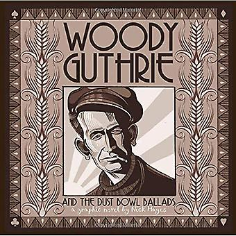 Woody Guthrie och de Dust Bowl balladerna