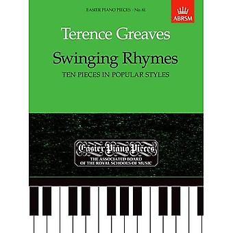 Swinging rymy (dziesięć sztuk w popularne style): łatwiejsze fortepian kawałki, 81 (łatwiejsze utworów fortepianowych (ABRSM))