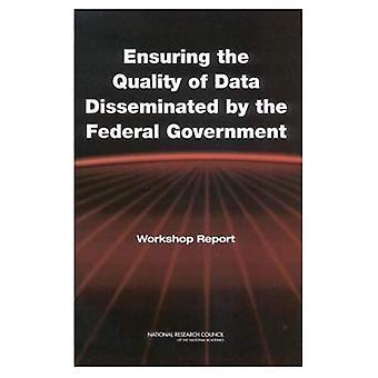 Zapewnienie jakości danych rozpowszechniane przez rząd federalny: warsztaty sprawozdania