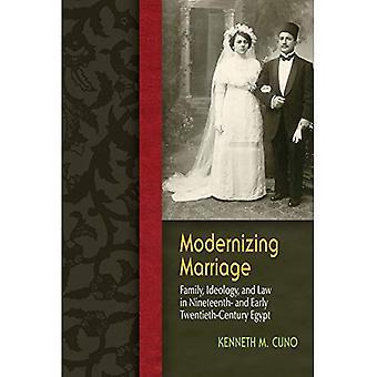 Nykyaikaistaminen avioliitto: Perhe, ideologia ja lakia 1800 - ja 1900-luvun Egyptissä (sukupuoli ja globalisaatio)