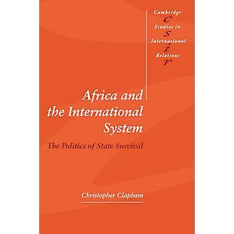 Africa and the International System door Christopher Lancaster University Clapham