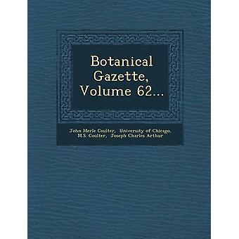 Botanical Gazette Volume 62... by Coulter & John Merle