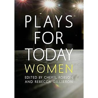 Plays for Today by Women by Plowman & Gillian