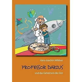 Professor Darius af Wildner & HansJoachim