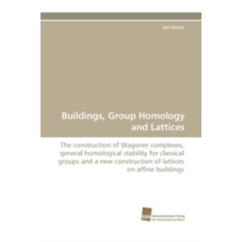 Gebouwen groep homologie en roosters van Essert & Jan