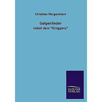 Galgenlieder di Morgenstern & Christian