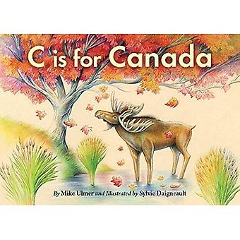 C Is for Canada [Board book]