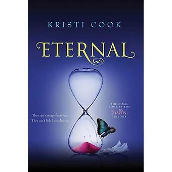 Eternal by Kristi Cook - 9781442485310 Book