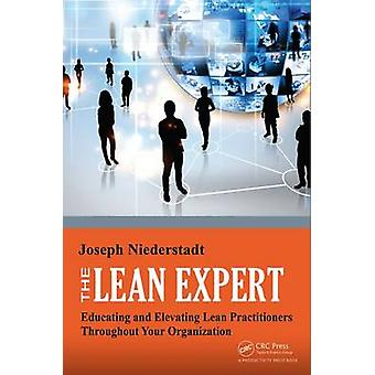 The Lean Expert - Educating and Elevating Lean Practitioners Throughou