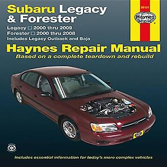 Subaru Legacy/Forester Automotive Repair Manual - 2000-09 by Editors o