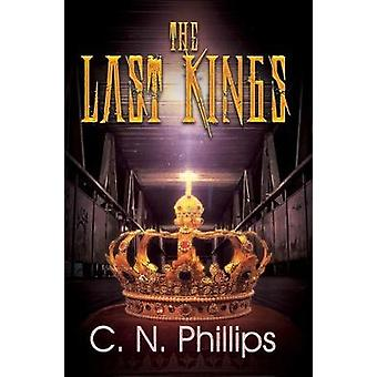 The Last Kings by C. N. Phillips - 9781622866595 Book