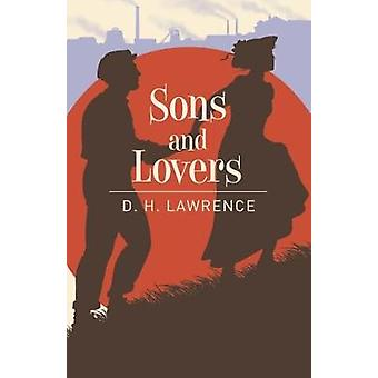 Sons & Lovers by D. H. Lawrence - 9781788280549 Book