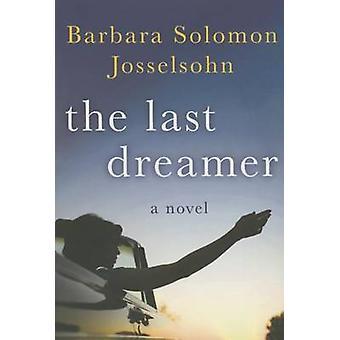 The Last Dreamer by Barbara Solomon Josselsohn - 9781503949645 Book