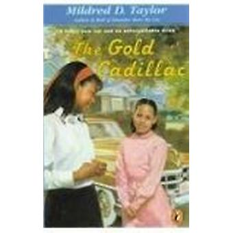 The Gold Cadillac by Mildred D Taylor - Michael Hays - 9780780780798