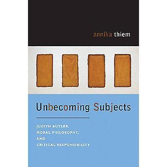 Unschönes Themen - Judith Butler - Moralphilosophie - und kritische