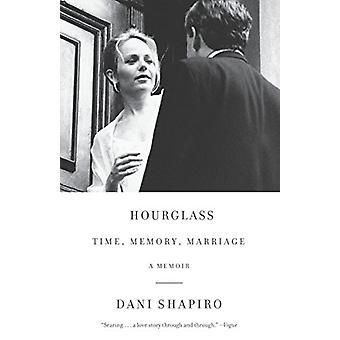 Hourglass by Dani Shapiro - 9781101974261 Book