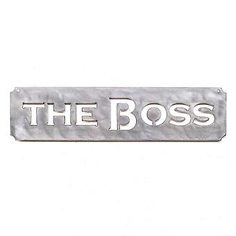 De baas plaque-Metal cut teken 15x4in