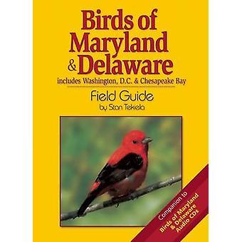 Birds of Maryland & Delaware Field Guide by Stan Tekiela - 9781591931