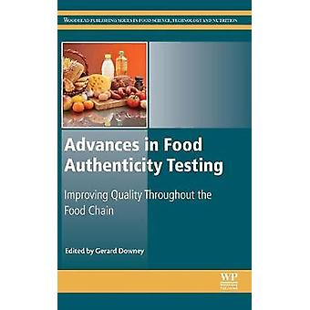 Advances in Food Authenticity Testing by Downey & Gerard