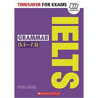 Grammatik für IELTS von Fiona Davis