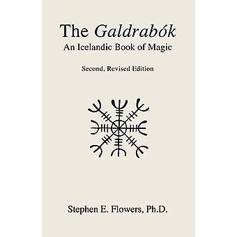 The Galdrabk by Flowers & Stephen E