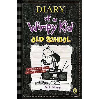 Diary of a Wimpy Kid Old School Book 10 by Jeff Kinney