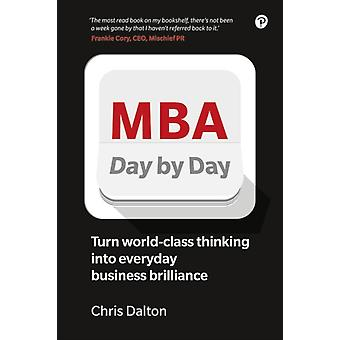 MBA Day by Day by Chis Dalton