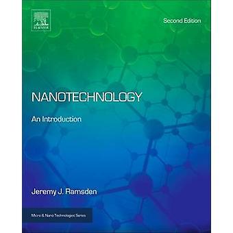 Nanotechnology An Introduction by Ramsden & Jeremy