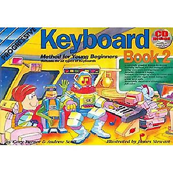 Keyboard Method for Young Beginners Book 2 with CD (Audio) (Progressive Young Beginners)