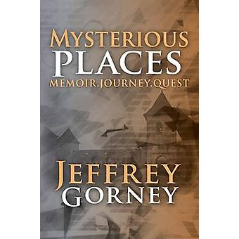 Mysterious Places by Gorney & Jeffrey