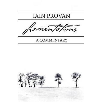 Lamentations by Provan & Iain