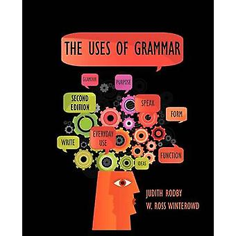 The Uses of Grammar by Rodby & Judith