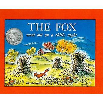 Fox Went Out on a Chilly Night - An Old Song by Peter Spier - 97808124