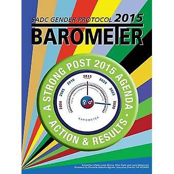 SADC Gender Protocol 2015 Barometer by Morna & Colleen Lowe