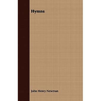Hymns by Newman & John Henry