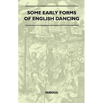 Some Early Forms of English Dancing by Various