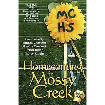 Homecoming in Mossy Creek by Dixon & Debra