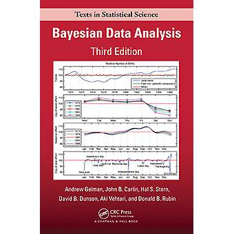 Bayesian Data Analysis (3rd Revised edition) by Andrew Gelman - John