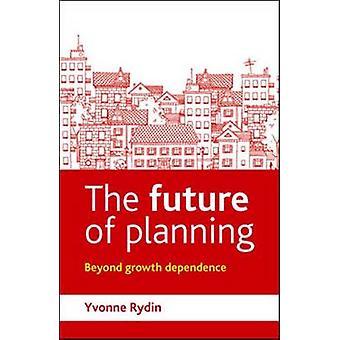 De toekomst van planning - Beyond Growth Dependence door Dr Yvonne Rydin
