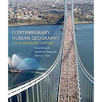 Contemporary Human Geography - Culture - Globalization - Landscape by
