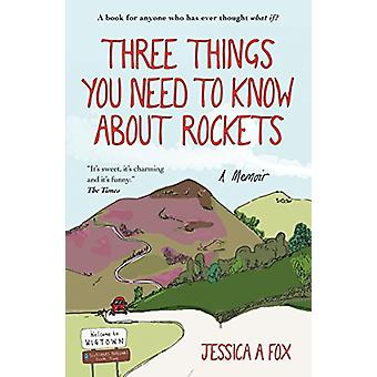 Three Things You Need to Know About Rockets - A memoir by Jessica Fox