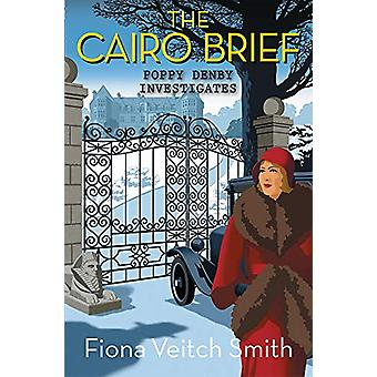 The Cairo Brief by Fiona Veitch Smith - 9781782642497 Book